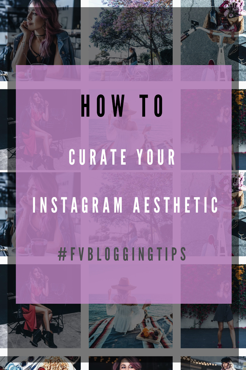 How to curate your instagram aesthetic #FVbloggingTips