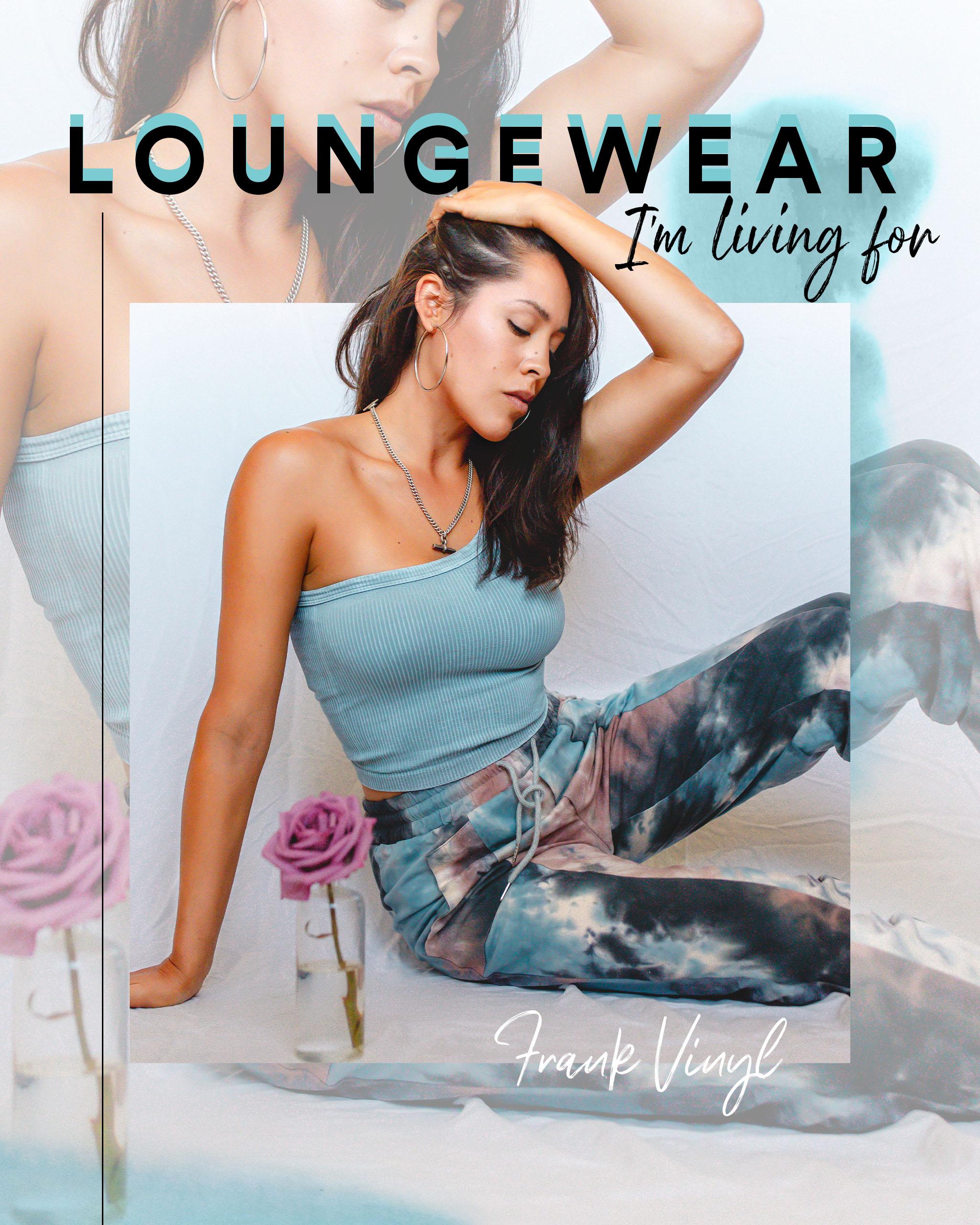 Loungewear I'm living for